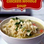 Fast Chicken Noodle Soup-025 PINTEREST