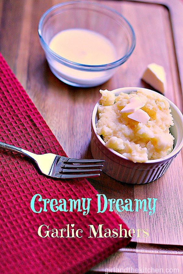 Creamy Dreamy Mashers. Girl and the Kitchen