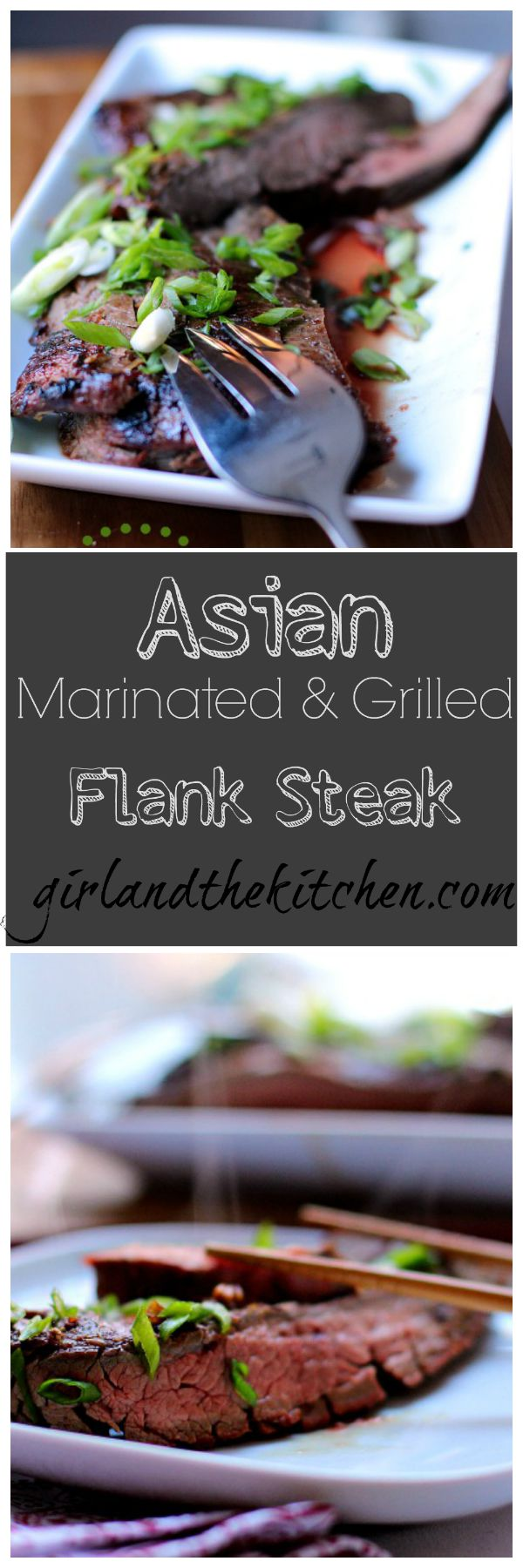 Asian Marinated and Grilled Flank Steak. Girl and the Kitchen 07