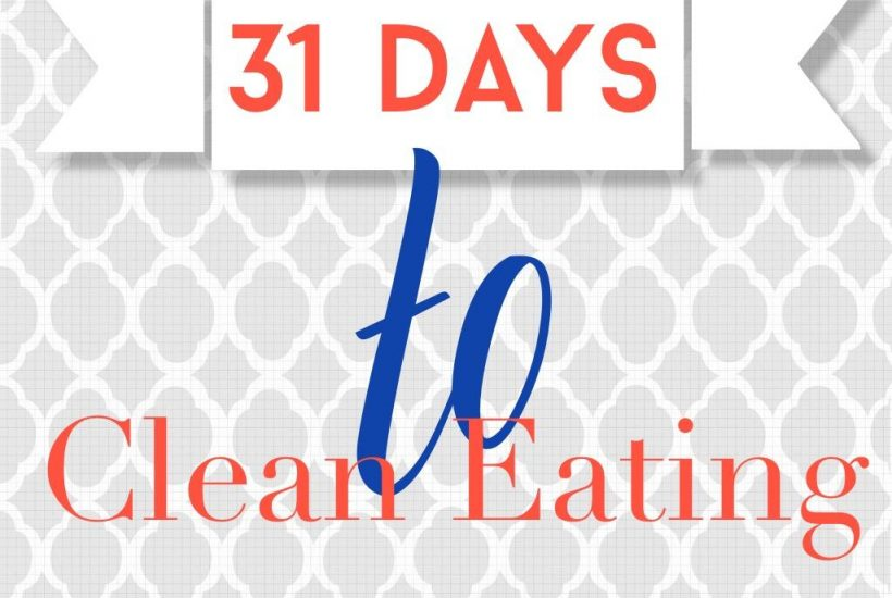 31 days to clean eating