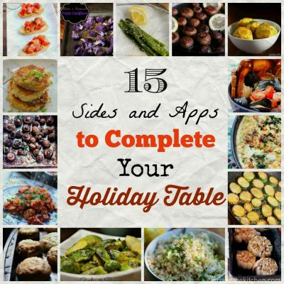 15 Sides and Apps to Complete Your Holiday Table