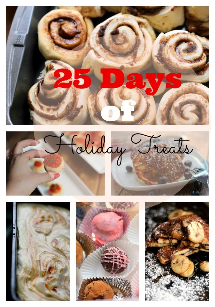25 Days of Holiday Treats