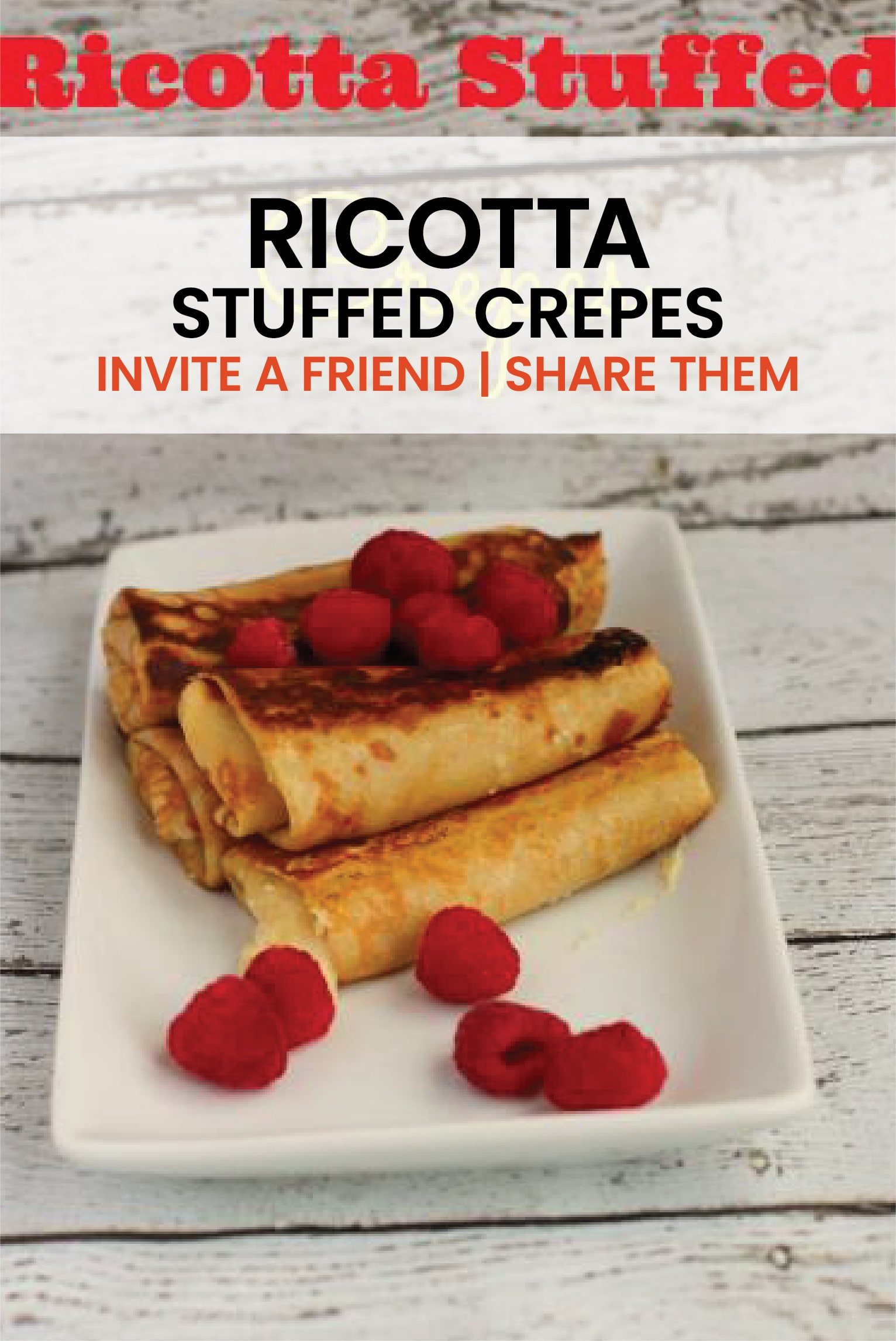 Vanilla infused and orange zest laced fluffy and chewy crepes. This ricotta stuffed recipe is the absolute best for amazing crepes. #easyrecipe #creperecipe #ricottarecipe