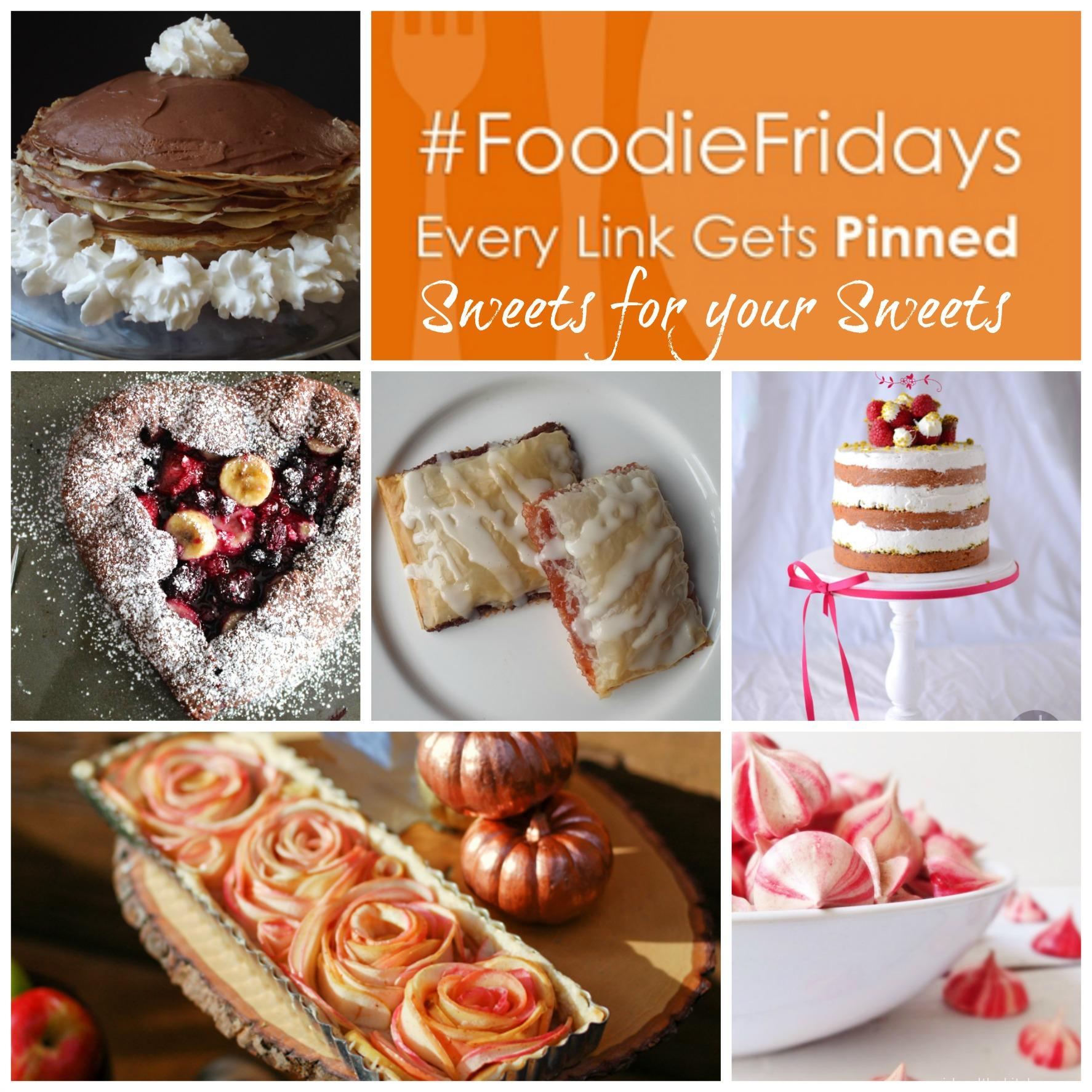 Foodie Friday Sweets for your Sweets.  girlandthekitchen.com