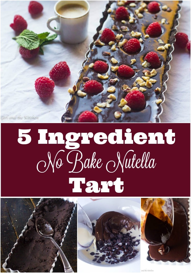 No Bake Nutella Tart (5 Ingredients) - Girl and the Kitchen