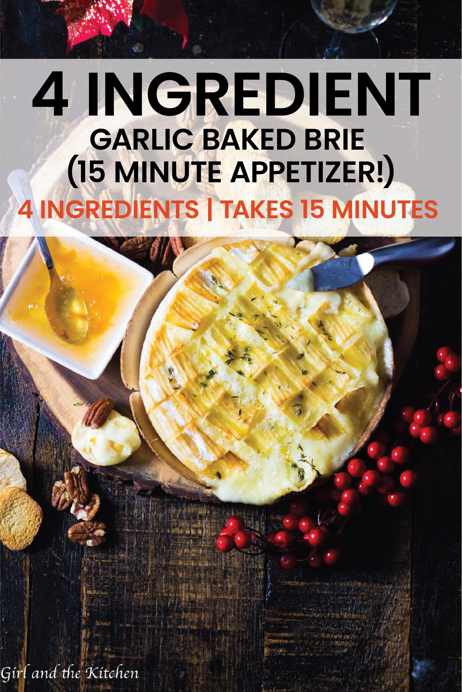 This gooey garlic baked brie has only 4 ingredients and takes 15 minutes to prepare! #brie #quickbrie