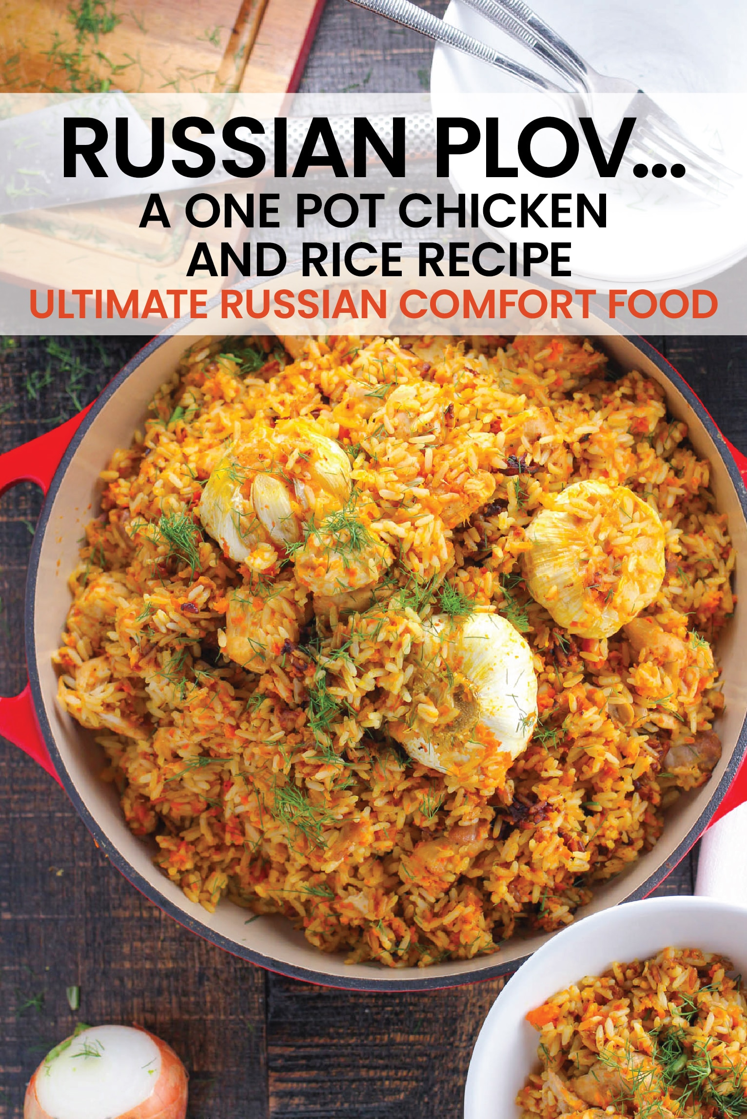 Plov is the ultimate Russian comfort food. It's a one pot chicken and rice recipe that is packed with flavors and spices and just takes a few steps to reach ultimate rice perfection. #rice