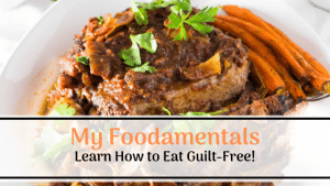 brisket and carrots with My Foodamentals Learn to Eat Guilt-Free!